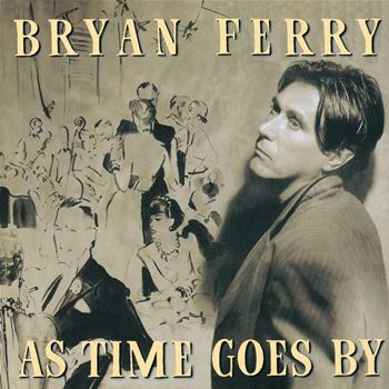 Bryan_Ferry-As_Time_Goes_By_3