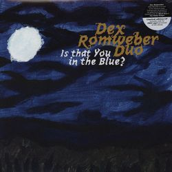 Dex-Romweber-Duo_Is-that-you-in-blue