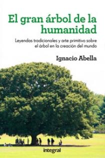 EL GRAN ARBOL DE LA HUMANIDAD - Ignacio Abella (Portada)