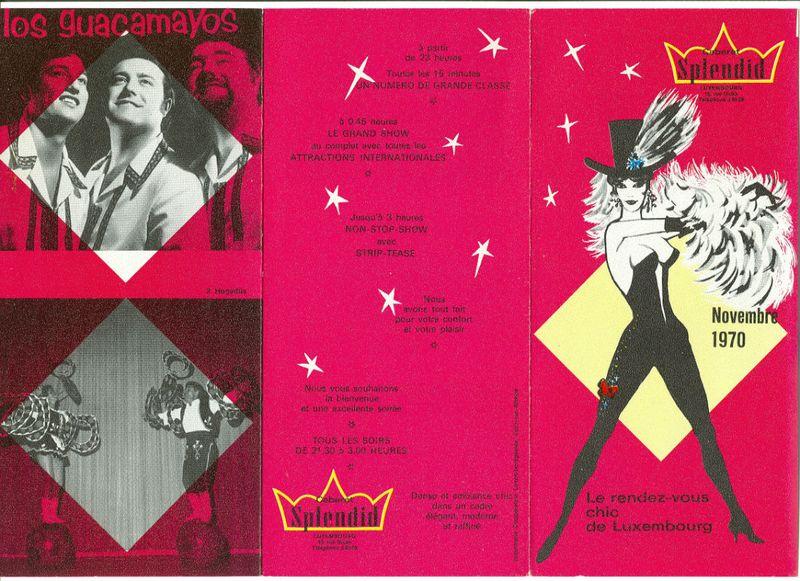 1970 Los Guacamayos a Cabaret Splendid BLOG de Luxemburg
