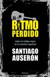 PORTADA EL RITMO PERDIDO de Santiago Auserón