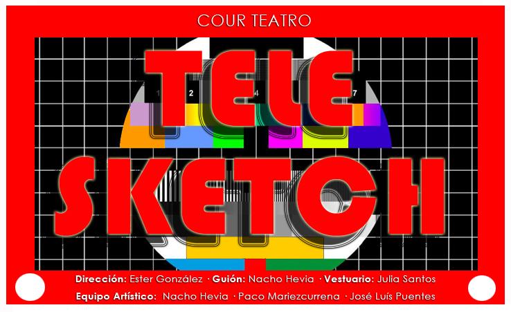 TELE-SKETCH_COUR_TEATRO_CARTEL_FINAL