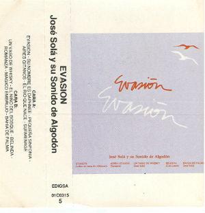 1982 Evasión JOSÉ SOLA BLOG y su sonido de algodón