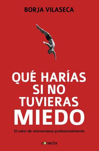 Que-harias-si-no-tuvieras-miedo-9788415431282