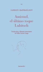 Amistad-el-ultimo-toque-lubitsch-9788461614950