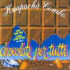 HUAPACHÁ Chocolate per tutti BLOG