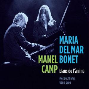 Manel Camp i Mª Mar Bonet 2