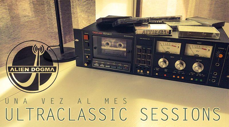 Alien Dogma - Ultraclassic Sessions