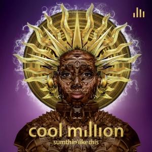 Cool Million Lp.Sumthin likr this