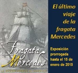 El último viaje de la fragata Mercedes prorrogada