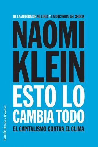 Tapa-KLEIN-ESTO-LO-CAMBIA-TODO-ok-e1429283009224
