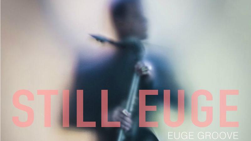 Euge Groove Lp-Still EugeOK