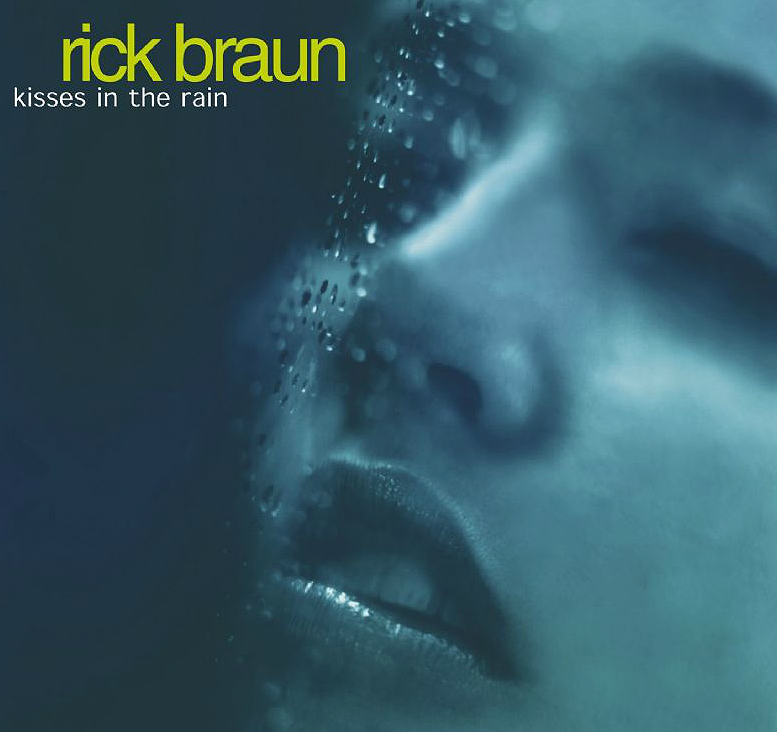 Rick Braun - Lp Kisses in the rainOk