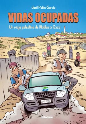 """Resultado de imagen de """"VIDAS OCUPADAS"""" de Jose Pablo García"""