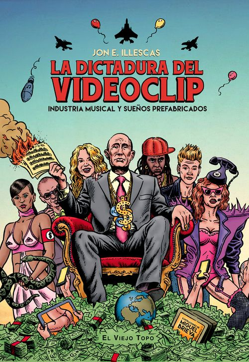 La Dictadura del Videoclip de Jon E. Illescas PORTADA RGB