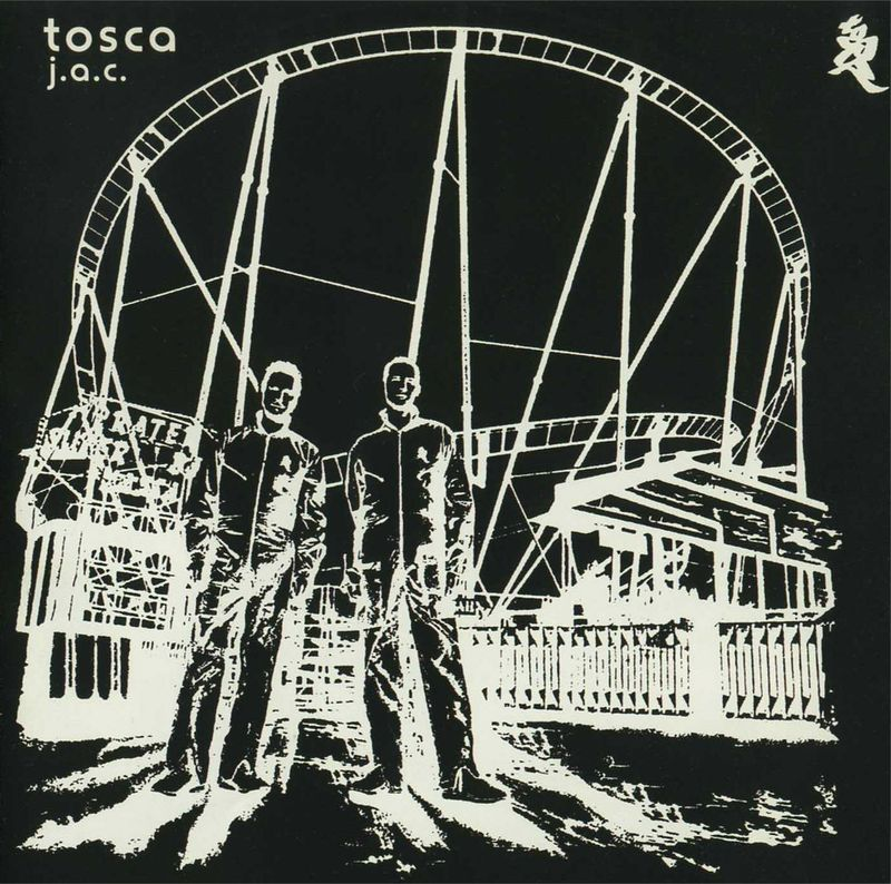 Tosca J-A-C-Ok