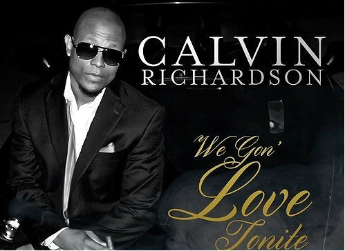 Calvin Richardson Single-We gon love toniteOk