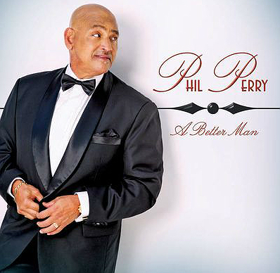 Phil Perry - Lp A Better Man (2015)Ok
