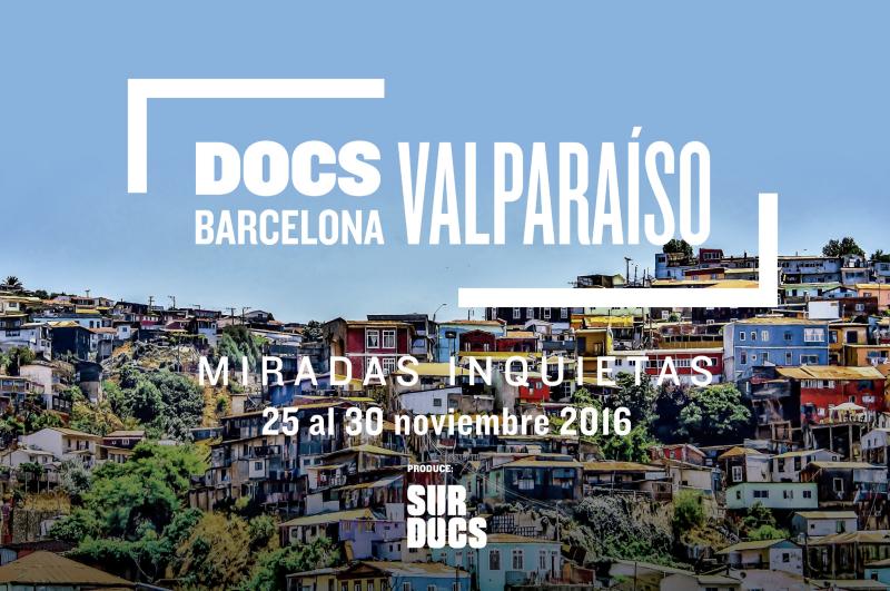 DocsBarcelona Valparaiso 2