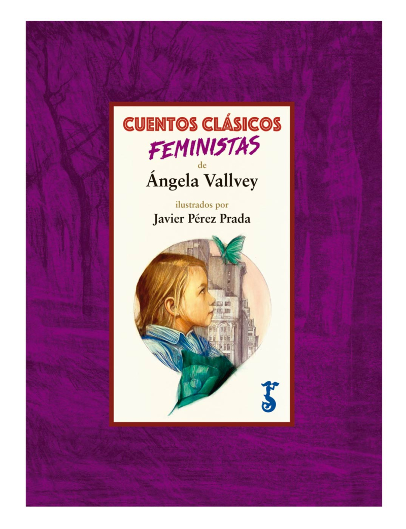 Cuentos-clasicos-feministas-angela-vallvey-arzalia