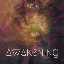 Liz cirelli awakening