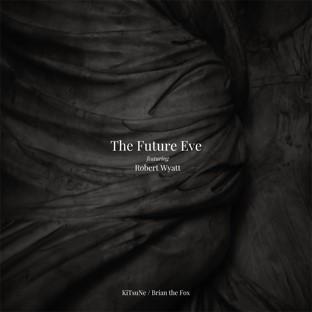 THE FUTURE EVE